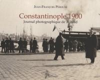 Constantinople, 1900. Journal Photographique de T. Wild.