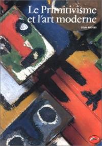 Le primitivisme et l'art moderne