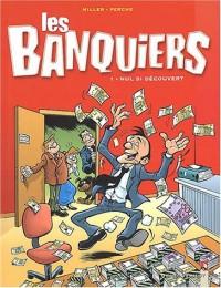 Les Banquiers, tome 1