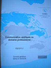 C.A.P. petite enfance - communication appliquée au domaine professionnel