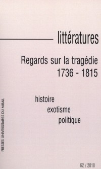 Regards Sur la Tragedie 1736 1815
