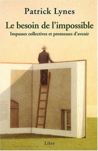 Le besoin de l'impossible
