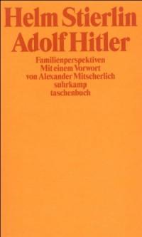 Adolf Hitler: Familienperspektiven (suhrkamp taschenbuch)