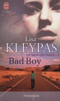La saga des Travis, Tome 2 : Bad boy