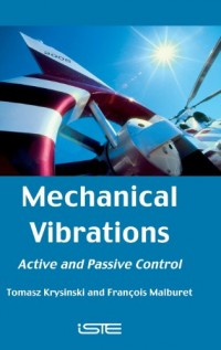 Mechanical Vibrations : Active and Passive Control