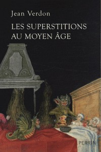 Les superstitions au Moyen Age