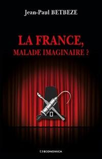 France, Malade Imaginaire ?