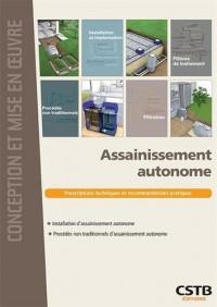 Assainissement autonome: Prescriptions techniques et recommandations pratiques. Installation d'assainissement autonome. Procédés non traditionnels d'assainissement autonome