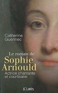 La roman de Sophie Arnould