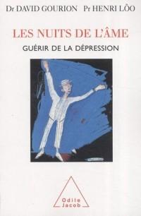 Les nuits de l'âme : Guérir de la dépression