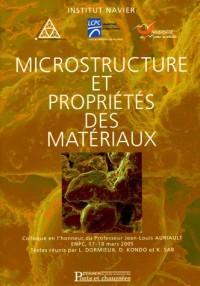 Microstructure et propriétés des matériaux : Colloque en l'honneur du Professeur Jean-Louis Auriault, ENPC, 17-18 mars 2005