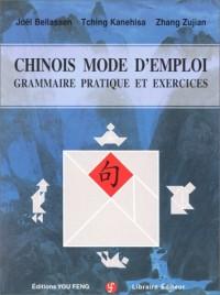 Chinois mode d'emploi, grammaire pratique et exercices (livre+ 2 CD)