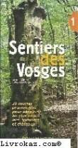 Sentiers des Vosges : Tome 1