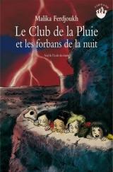 Le Club de la Pluie et les Forbans de la nuit [Poche]