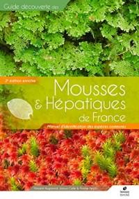 Mousses et Hepatiques de France - Manuel d'Identification (Deuxieme Édition)