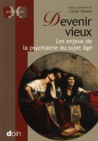 Psychiatrie et Personne Agee les Enjeux Actuels