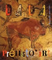 Prehistoire Prehist'Art (Revue Dada N 185)