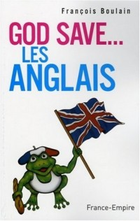 God save... les Anglais