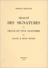 Traicté des signatures ou vraie et vive anatomie du grand et petit monde