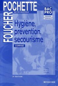 Bac Pro industriel : Hygiène - Prévention - Secourisme : Corrigé