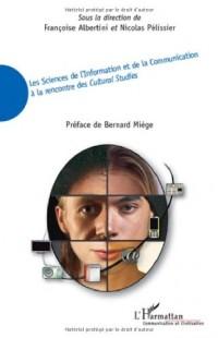 Les Sciences de l'Information et de la Communication à la rencontre des Cultural Studies