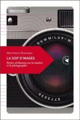 Soif d'Images (la) Nouvelle Edition