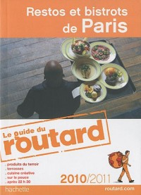 Guide du Routard Restos et bistrots de Paris 2010/2011