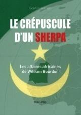 Le crépuscule d'un sherpa, Les affaires africaines de William Bourdon