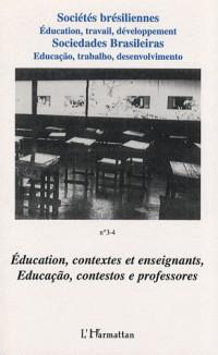 Education Contextes et Enseignants. Educacao Contestos