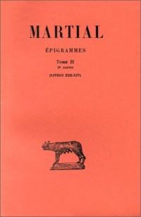 Epigrammes, tome 2, livres XIII-XIV, 2e partie