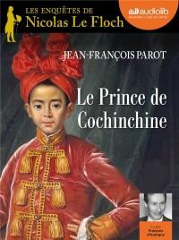 Le Prince de Cochinchine: Livre audio 1 CD MP3
