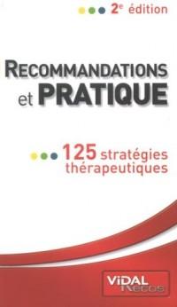 Recommandations et pratique : 125 stratégies thérapeutiques