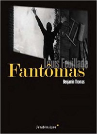 Fantomas - Louis Feuillade