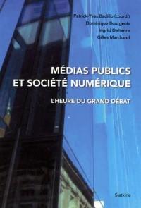 Médias publics et société numérique : L'heure du grand débat
