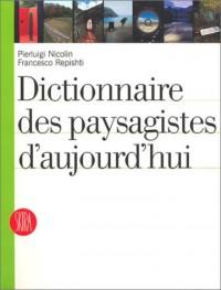 Dictionnaire des paysagistes d'aujourd'hui