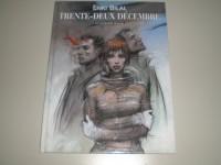 TRENTE-DEUX DECEMBRE de ENKI BILAL EN EO de 2003