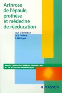 Arthose de l'épaule, prothèse et médecine de rééducation