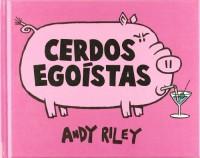 Cerdos egoístas