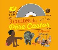 3 contes du Père Castor d'Afrique (1CD audio)