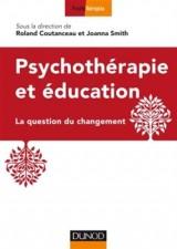 Psychothérapie et éducation - La question du changement [Poche]