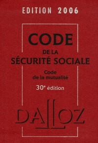 Code de la Sécurité sociale : Code de la mutualité, Edition 2006