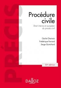 Procédure civile. Droit interne et droit de l'Union européenne - 33e éd.