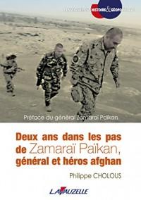 Deux ans dans les pas de Zamaraï Païkan, général et héros afghan