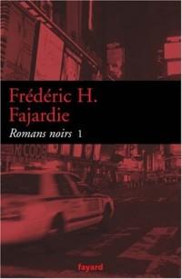 Romans noirs : Tome 1