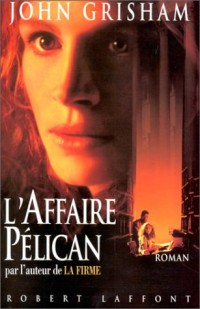 L'affaire Pélican