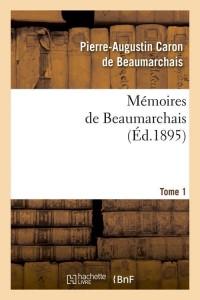 Memoires de Beaumarchais  T 1  ed 1895
