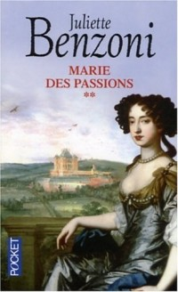 Marie des passions, Tome 2