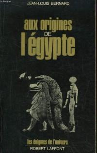 Aux origines de l egypte