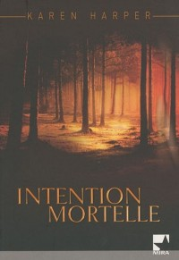 Intention mortelle