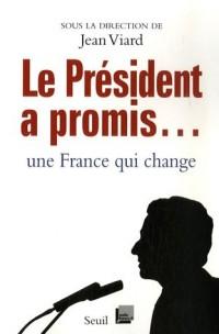 Le Président a promis : Une France qui change !